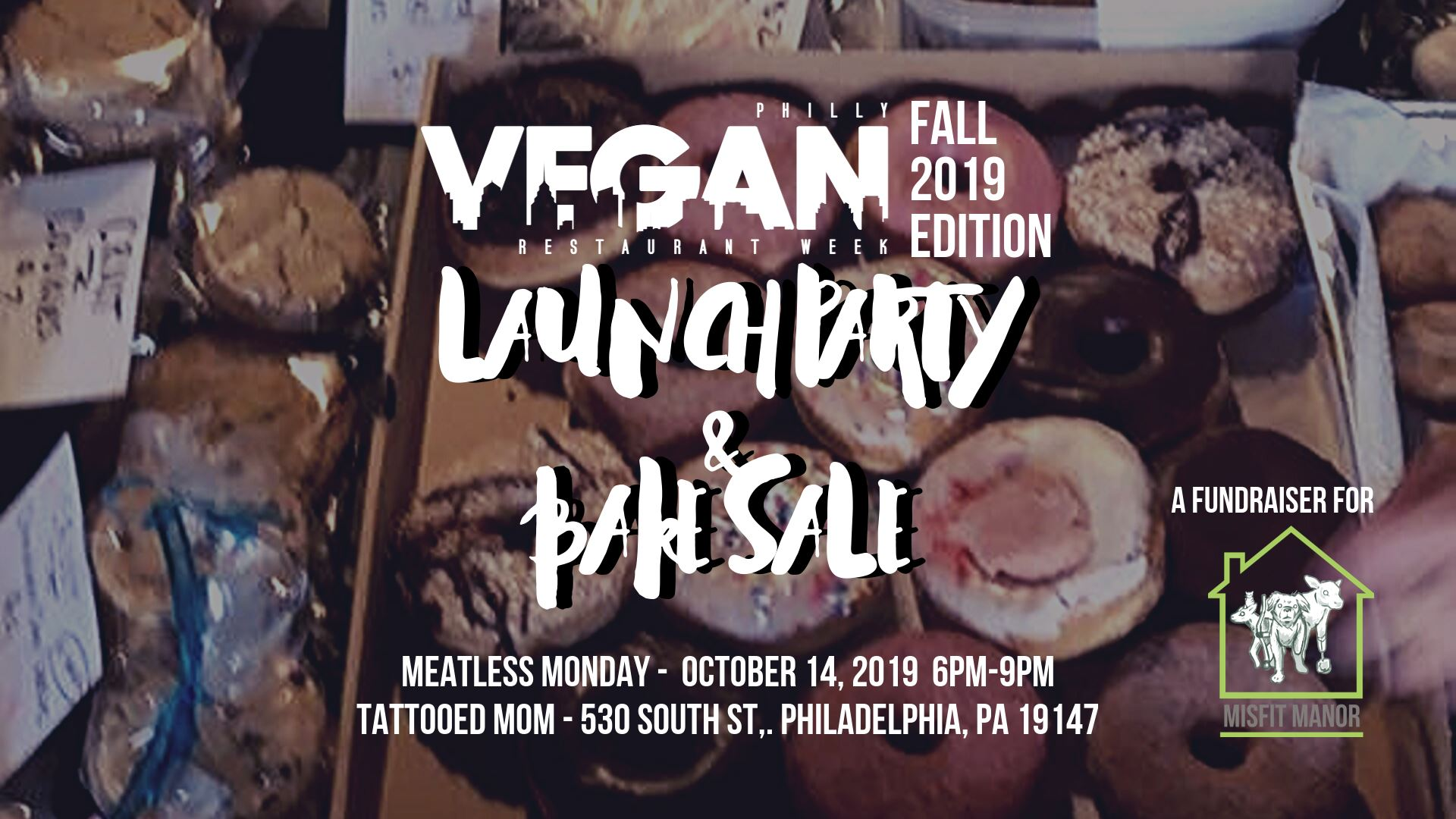Philly Vegan Restaurant Week Fall 2019 Launch Party Bake